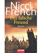 Der falsche Freund - Nicci French