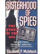Sisterhood of Spies – The Women of the OSS - McINTOSH, ELIZABETH P.