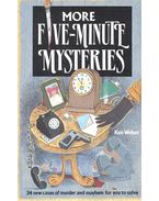 More Five Minutes Mysteries – 34 Cases of Murder and Mayhem for You to Solve - Weber, Ken