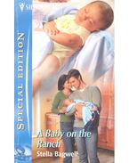 A Baby on the Ranch - Bagwell, Stella