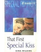 That First Special Kiss - Wilkins, Gina