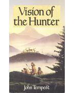 Vision of the Hunter - Tempest, John