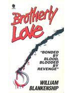 Brotherly Love - BLANKENSHIP, WILLIAM
