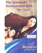 The Spaniard's Inconvenient Wife - Walker, Kate