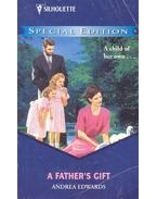 A Father's Gift - Edwards, Andrea