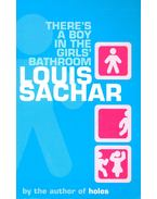 There's a Boy in the Girls' Bathroom - Sachar, Louis