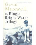 The Ring of Bright Water Trilogy - Maxwell, Gavin