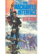 The Machiavelli Interface - Perry, Steve