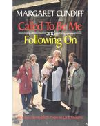 Called To Be Me – Following On - CUNDIFF, MARGARET