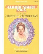 Christines grösster Tag - SCHILLER, CHR.H.