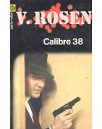 Calibre 38 - ROSEN, VICTOR