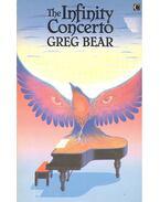 The Infinity Concerto - Bear, Greg