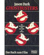 Ghostbusters - Sie kommen, um die Welt zu retten - Dark, Jason