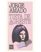 Tieta de Agreste - Jorge Amado