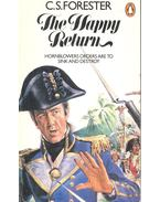 The Happy Return - Forester, C.S.