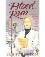 Blood Run - Robinson, Leah Ruth