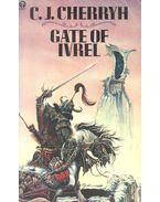Gate of Ivrel - CHERRYH, C.J.