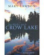 Rückkehr nach Crow Lake - LAWSON,MARY