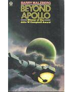 Beyond Apollo - MALZBERG, BARRY