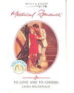 To Love and to Cherish - MacDonald, Laura
