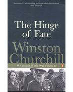 The Hinge of Faith - The Second World War Volume IV. - CHURCHILL, WINSTON