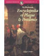 The Wordsworth Encyclopedia of Plague & Pestilence - KOHN, GEORGE C.