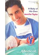A Baby of His Own - Taylor,Jennifer