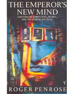 The Emperor's New Mind - Penrose, Roger