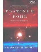 Platinum Pohl - Frederik Pohl