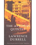 The Avignon Quintet - Durrell, Lawrence