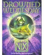 Drowned Wednesday - Garth Nix
