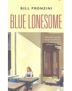 Blue Lonesome - Pronzini, Bill