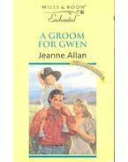 A Groom for Gwen - Allan, Jeanne