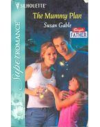 The Mummy Plan - GABLE, SUSAN