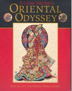 A Cross Stitcher's Oriental Odyssey - ELLIOT, JOAN