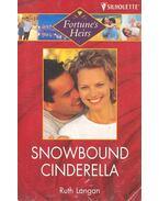 Snowbound Cinderella - Langan, Ruth