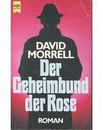 Der Geheimbund der Rose - Morrell, David