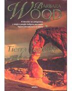 Tierra Sagrada - Barbara Wood