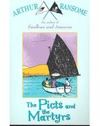 The Picts and the Martyrs - Arthur Ransome