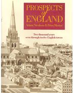 Prospects of England - Two Thousand Years Seen Through Twelve English Towns - NICOLSON, ADAM - MORTER, PETER