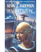 Resurrection Inc. - Anderson, Kevin J.