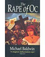 The Rape of Oc - BALDWIN, MICHAEL