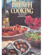 The Love of French Cooking - HUGHES-GILBY, ANN