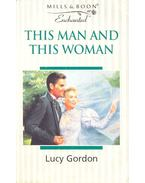 This Man and This Woman - Gordon, Lucy