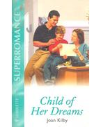 Child of Her Dreams - KILBY, JOAN
