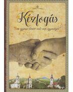 Kézfogás (dedikált) - Hudák Józsefné, Királyhegyi Ottília