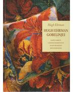 Hugh Ehrman gobelinjei - Hugh Ehrman
