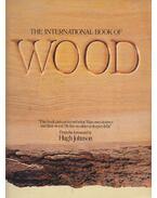 The international book of wood - Hugh Johnson