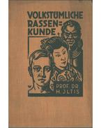 Volkstümliche Rassenkunde - Hugo Iltis Prf. Dr.