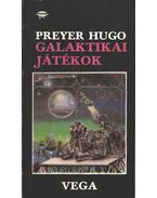 Galaktikai játékok - Hugo, Preyer